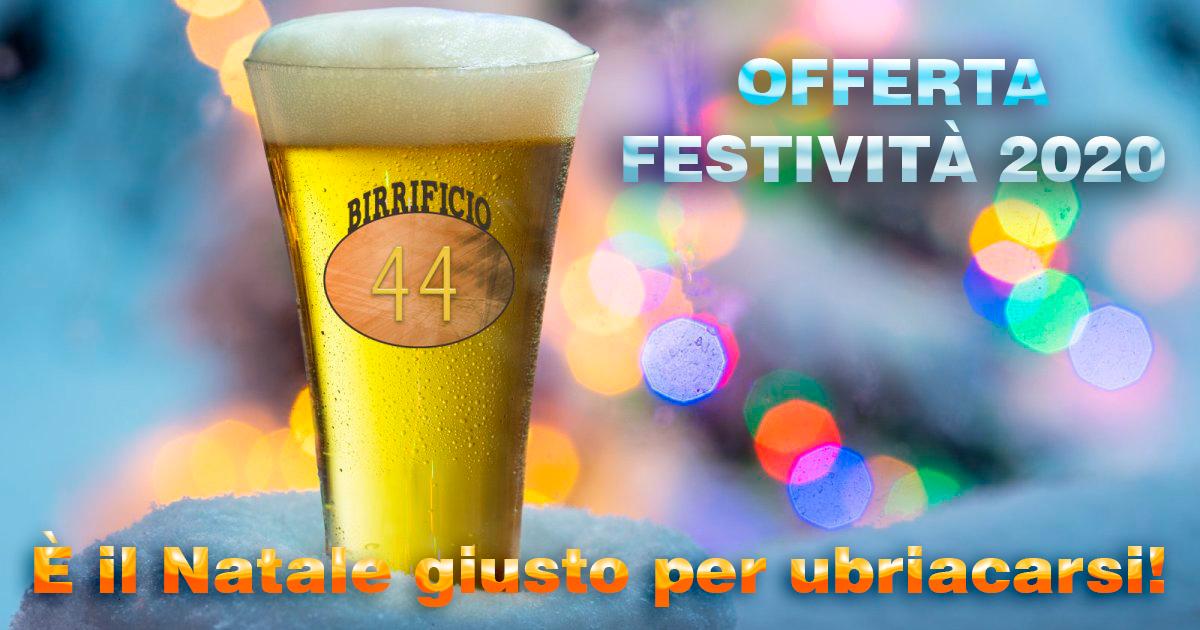 Birrificio 44 - Offerta per le festività